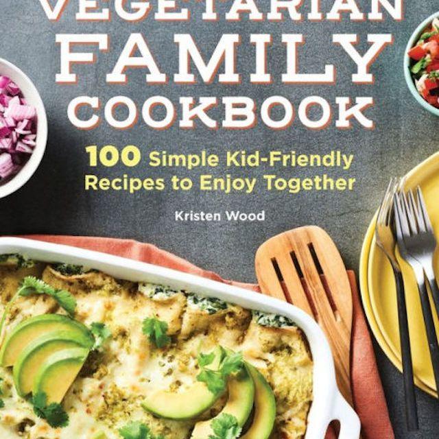 The Vegetarian Family Cookbook
