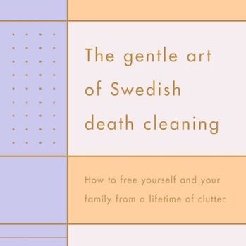 Gentle Art of Swedish Death Cleaning cover