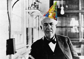 Happy Birthday Thomas Edison