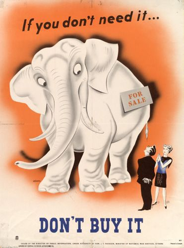 """WWII poster showing a white elephant with the tagline """"don't buy it"""""""