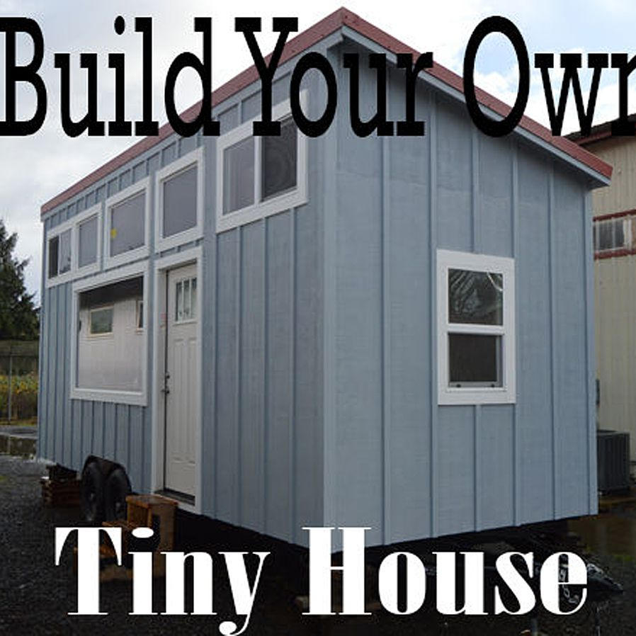 Not Sure Here S A Tutorial For Building Your Own Tiny House