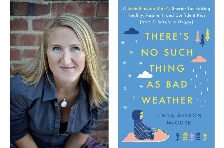 'No existe el mal tiempo' es la guía de una mamá escandinava para criar hijos