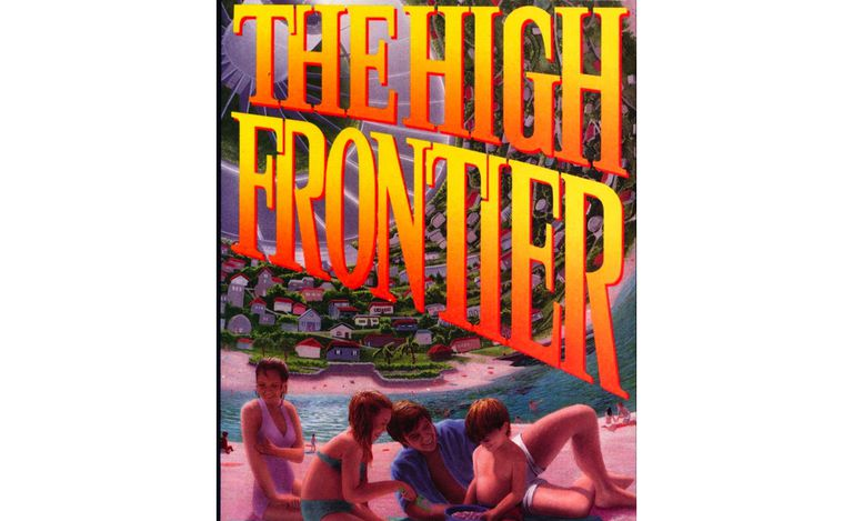"Poster promoting ""The High Frontier"""