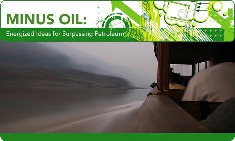 minus oil, energized ideas for surpassing petroleum