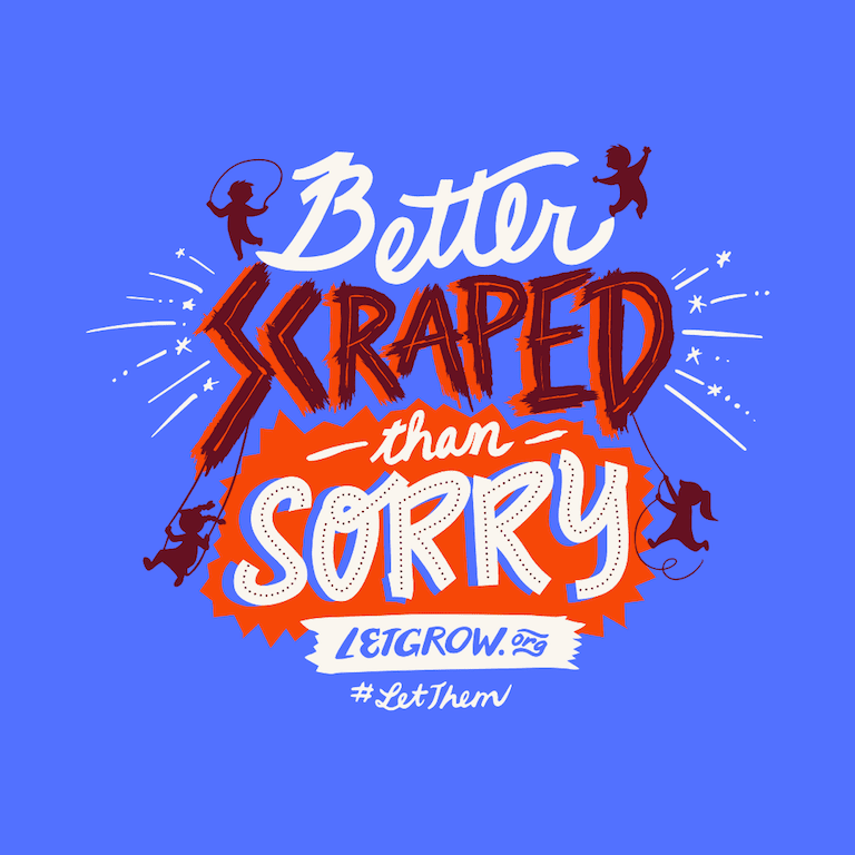better scraped than sorry