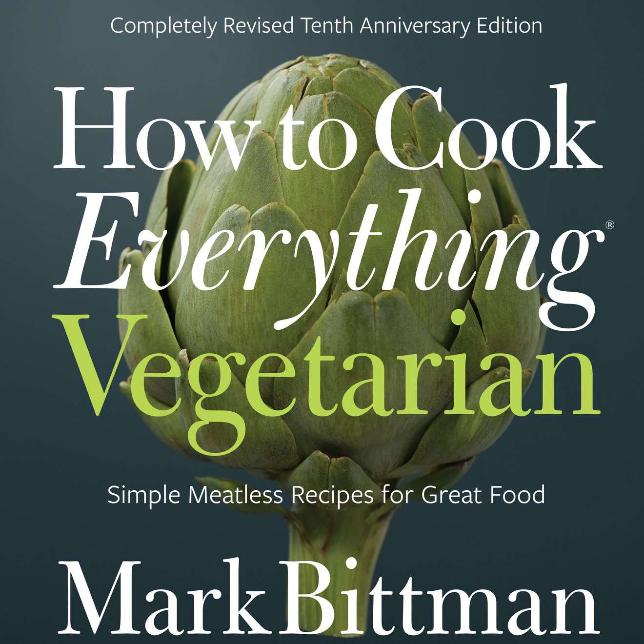 Cover of How to Cook Everything Vegetarian by Mark Bittman