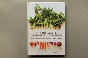 The No-Waste Vegetable Cookbook