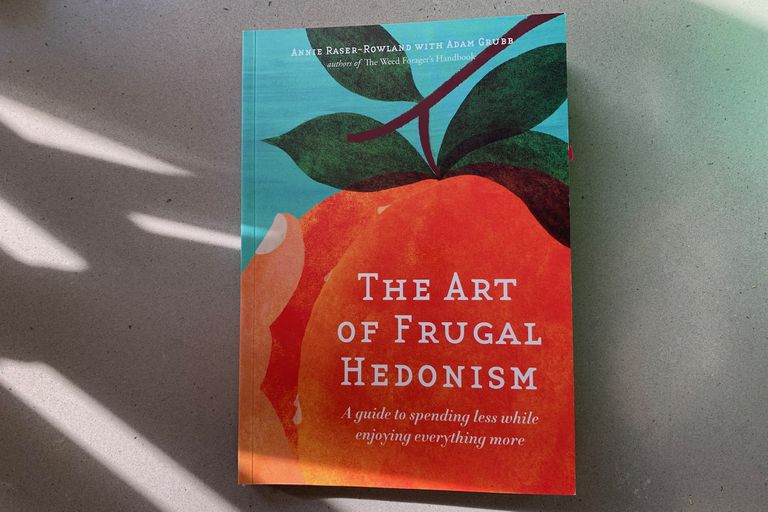 The Art of Frugal Hedonism book cover